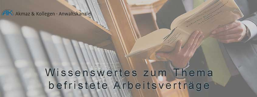 Befristete Arbeitsverträge Akmaz Arbeitsrecht Hannover